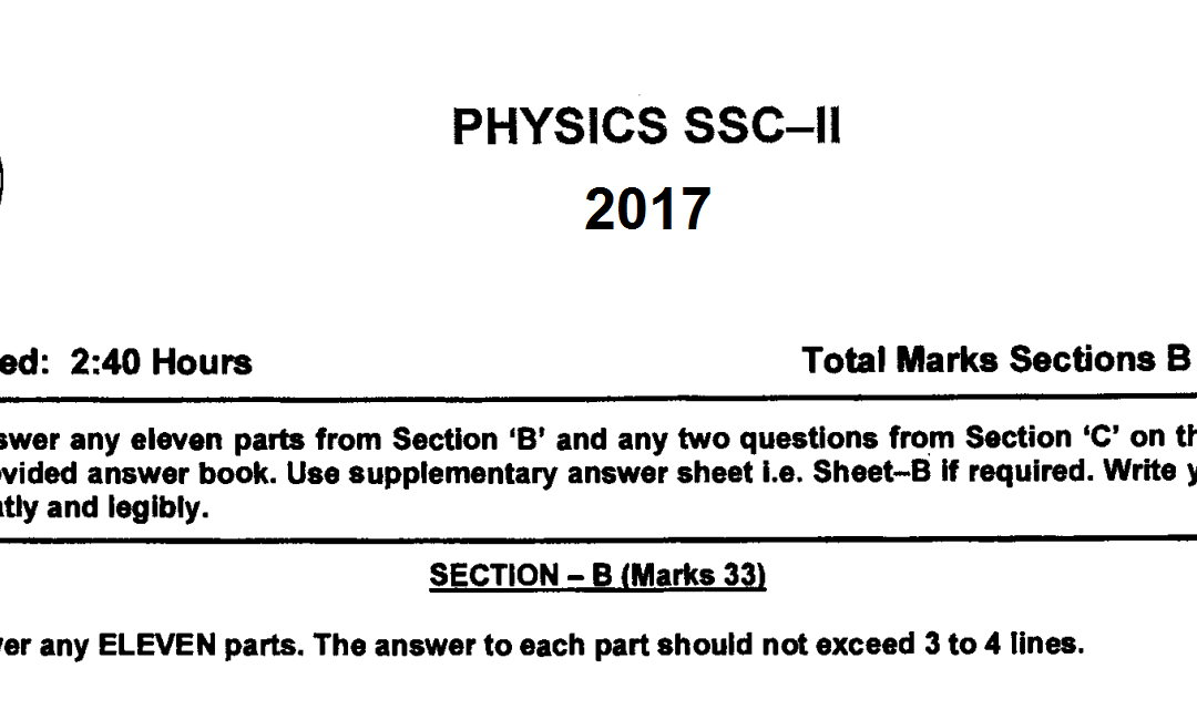 physics 10 fbise past paper 2017
