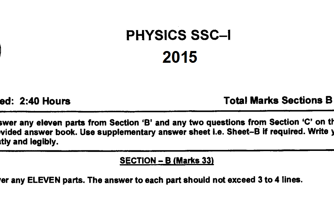 physics 9 fbise past paper 2015