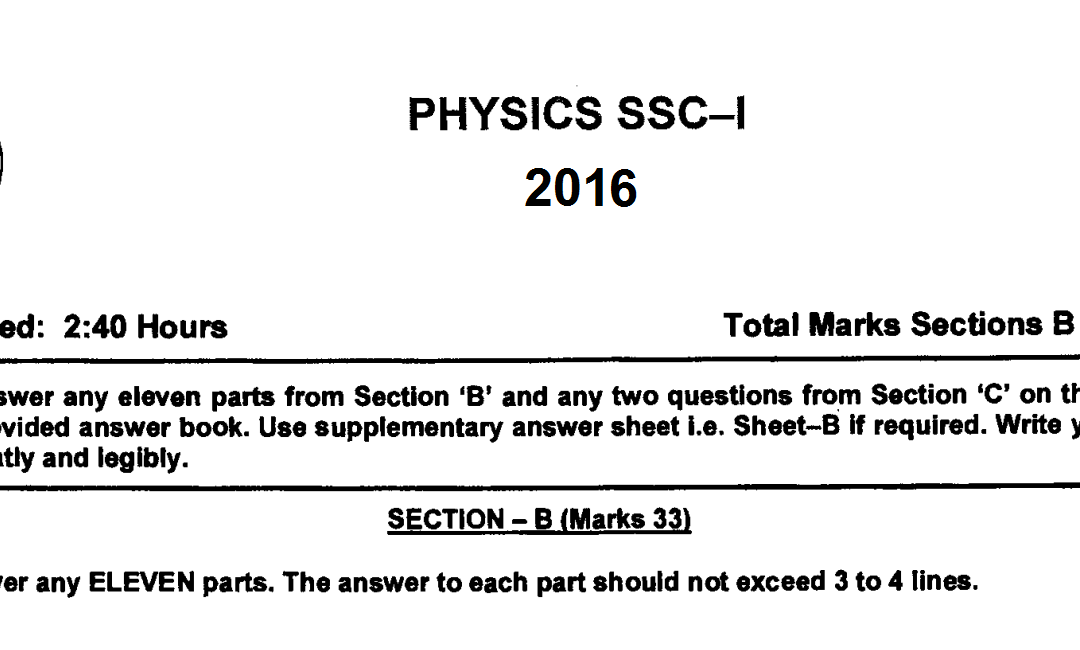 physics 9 fbise past paper 2016