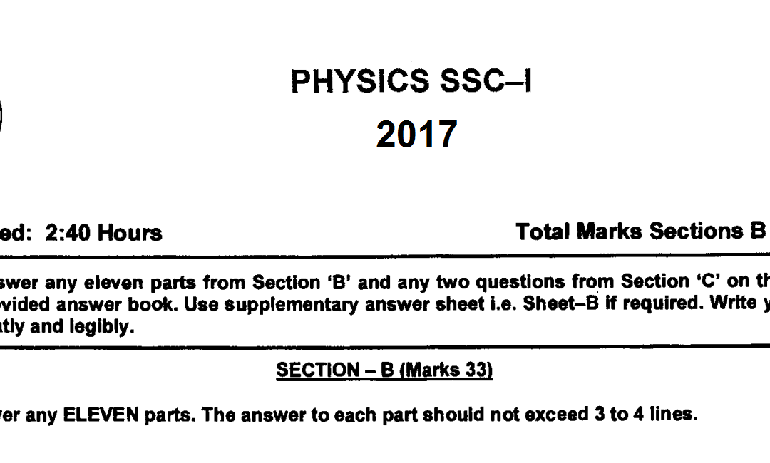physics 9 fbise past paper 2017